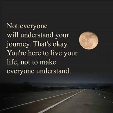236999-Not-Everyone-Will-Understand-Your-Journey